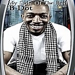 B Dot My Side Of The Bed - Single