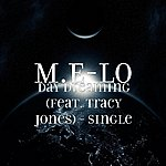Mel-O Day Dreaming (Feat. Tracy Jones) - Single