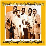 Lee Andrews & The Hearts Long Long And Lonely Nights