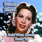 Dinah Shore Doin' What Comes Natur'lly
