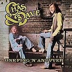 Chas & Dave One Fing 'n' Anuvver