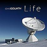 David Goliath Life