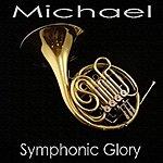 Michael Symphonic Glory - Ep