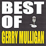 Gerry Mulligan Best Of Gerry Mulligan