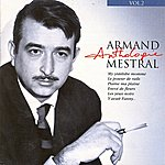 Armand Mestral Armand Mestral Anthologie Vol 2