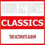 The Modern Jazz Quartet Classics : Modern Jazz Quartet