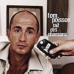 Tom Poisson Tom Poisson Fait Des Chansons