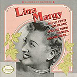 Lina Margy Ah Le Petit Vin Blanc