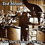 Ted Heath The Very Thought Of You