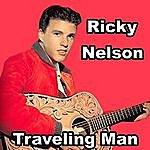 Rick Nelson Traveling Man