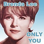 Brenda Lee Only You