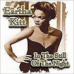 Eartha Kitt In The Still Of The Night