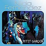 Nilda Fernandez Petit Garçon - Single