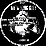 Subsonic My Wrong Side (Remixes)