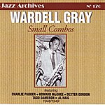 Wardell Gray Small Combos 1946-1949
