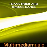 Io Heavy Rock And Trance Dance