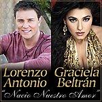 Lorenzo Antonio Nacio Nuestro Amor