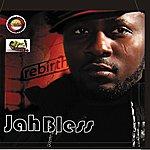 Jah Bless Rebirth