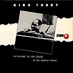 King Tubby Surrounded By The Dread