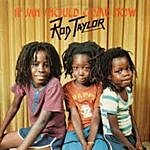 Rod Taylor If Jah Should Come Now