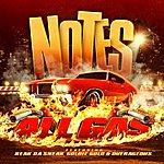 Notes All Gas (Feat. Keak Da Sneak, Outrageous & Goldie Gold) - Single