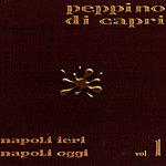 Peppino di Capri Napoli Ieri Napoli Oggi Vol.1