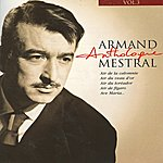 Armand Mestral Armand Mestral Anthologie Vol 3