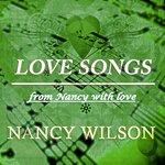 Nancy Wilson Love Songs (From Nancy With Love)