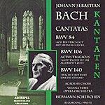 Hermann Scherchen Johann Sebastian Bach : Kantaten Bwv 84, 106 & 140
