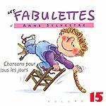 Anne Sylvestre Les Fabulette 15 / Chansons Pour Tous Les Jours