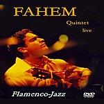 Fahem Fahem Quintet Live