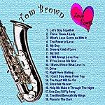 Tom Brown Love Songs