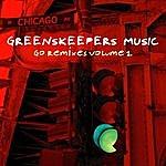 Greenskeepers Go Remixes 1