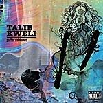 Talib Kweli Gutter Rainbows