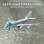 Greenskeepers Go Remixes 2