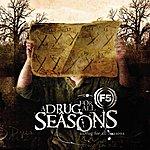 F5 A Drug Of All Seasons