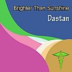 Dastan Ensemble Brighter Than Sunshine