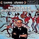 Arthur Fiedler Marches In Hi Fi