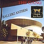 Gang Ballerz Anthem