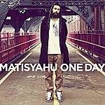 Matisyahu One Day