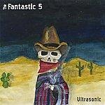 The Fantastic 5 Ultrasonic - Single