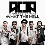A Change Of Pace What The Hell Happened - Single