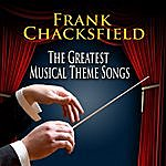 Frank Chacksfield & His Orchestra Greatest Musical Theme Songs