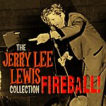 Jerry Lee Lewis Fireball: The Collection