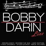 Bobby Darin Bobby Darin Live
