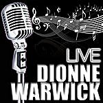 Dionne Warwick Dionne Warwick Live