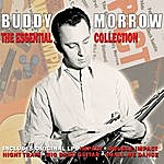 Buddy Morrow The Essential Collection