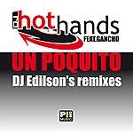 Hot Hands Un Poquito (Dj Edilson's Remixes)