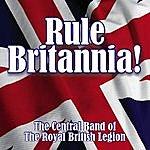 Central Band Of The Royal British Legion Rule Britannia!