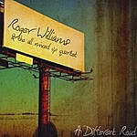Roger Williams & The All Mixed-Up Quartet A Different Road
